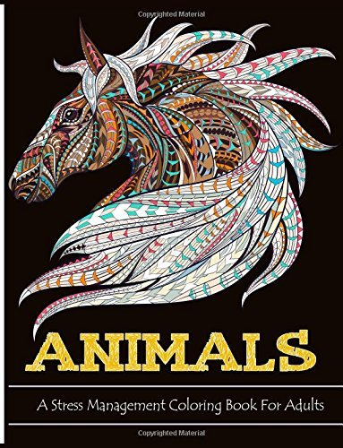 Animals: A Stress Management Coloring Books for Adults