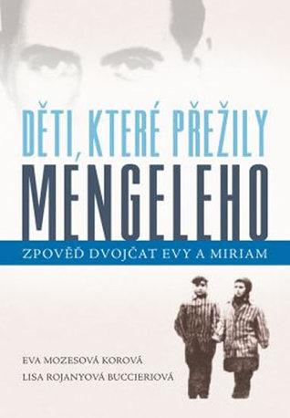 Děti, které přežily Mengeleho by Eva Mozes Kor, Lisa Rojany ...