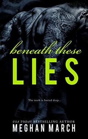 Beneath These Lies (Beneath #5) by Meghan March