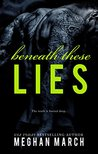 Beneath These Lies by Meghan March
