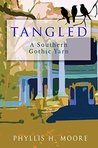 Tangled: A Southern Gothic Yarn