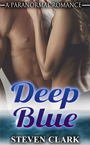 FANTASY ROMANCE: Deep Blue (Shifter Romance, Alpha Male Romance, BBW Romance, Paranormal Romance) (Mystery Romance)