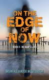 No Man's Land (On the Edge of Now, #2)