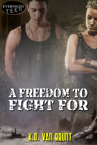 A Freedom To Fight For By Kd Van Brunt