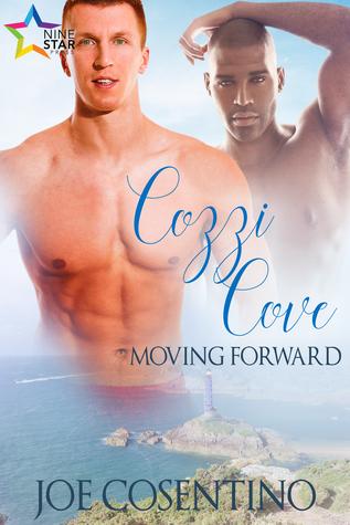 Cozzi Cove: Moving Forward(Cozzi Cove 2)