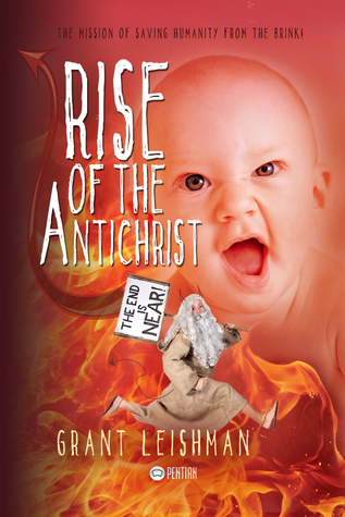 Rise of the AntiChrist (The Second Coming Book #2)