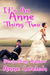 It's An Anne Thing Two by Anne Welch