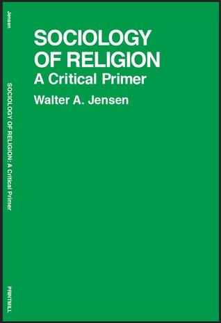 Sociology of Religion: A Critical Primer
