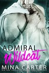 The Admiral and the Wildcat (Sargosian Chronicles, #4)
