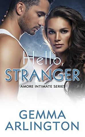 Hello, Stranger (Amore Intimate Series Book 2)