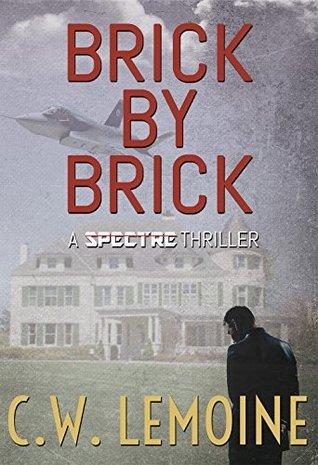 Brick by Brick (Spectre Series #5)
