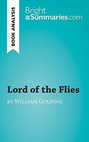 Lord of the Flies by William Golding (Book Analysis): Detailed Summary, Analysis and Reading Guide (BrightSummaries.com)