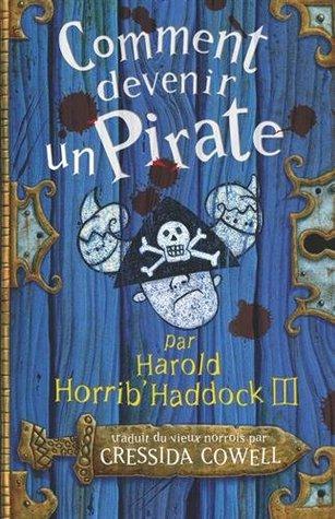 Comment devenir un pirate (Harold et les dragons, Tome 2)