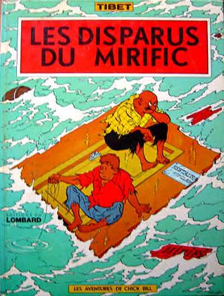 Les disparus du Mirific (Chick Bill, #5)