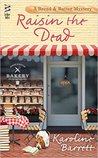 Raisin the Dead (Bread & Batter Mystery, #2)