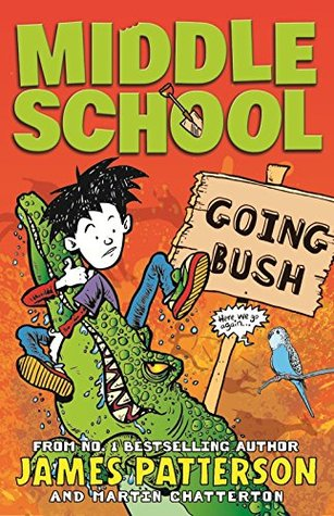 Going Bush Middle School 75 By James Patterson