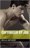 Captivated by Jax (Sawson's Royal College, #1)