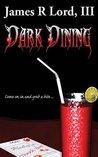 Dark Dining