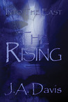 Into the East: The Rising