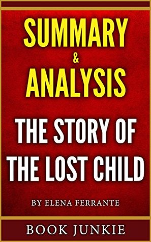 Summary & Analysis - The Story of the Lost Child: Neapolitan Novels, Book Four