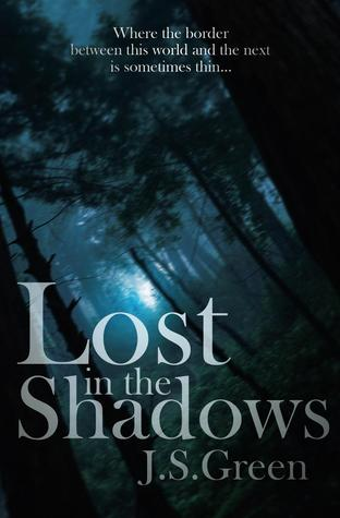 Lost in the Shadows by J.S. Green