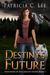 Destiny's Future (Daughters...