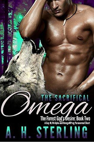 Download PDF The Sacrificial Omega II: A Gay M/M Alpha and Omega Mpreg Paranormal Short