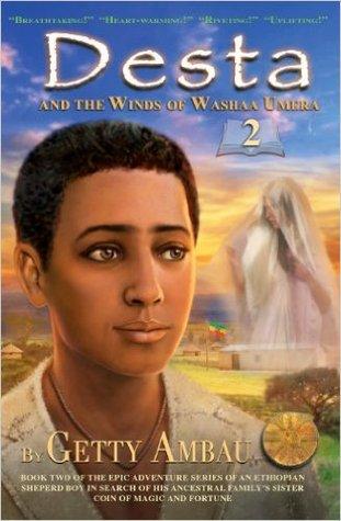 Desta and the Winds of Washaa Umera (Desta, #2)