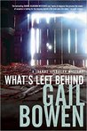 What's Left Behind (A Joanne Kilbourn Mystery, #16)