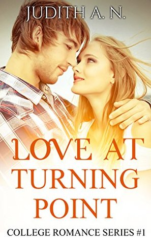 Love at Turning Point: Unlikely Match (College Romance Series #1)
