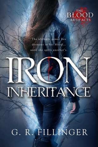 Iron Inheritance (The Blood Artifacts, #1)
