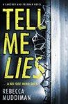 Tell Me Lies (Gardner and Freeman, #3)