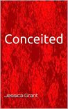 Conceited: Change your world in 30 days