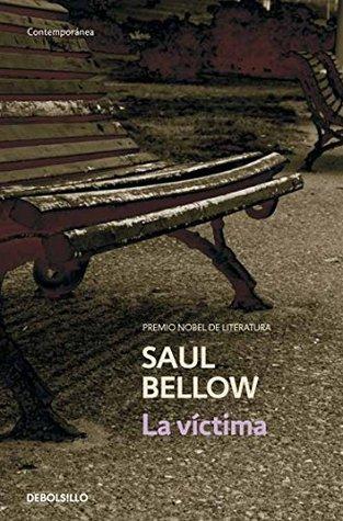 Ebook La víctima by Saul Bellow PDF!