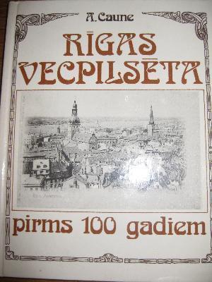 rgas-vecpilsta-pirms-100-gadiem
