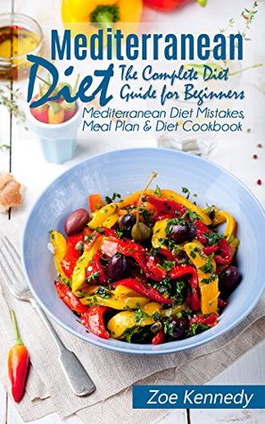 Mediterranean diet the complete diet guide for beginners 29495800 forumfinder Gallery