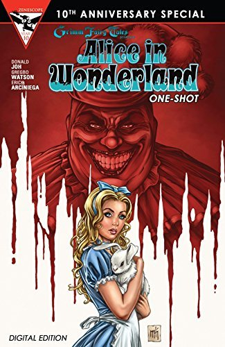 Grimm Fairy Tales 10th Anniversary One Shot - Alice in Wonderland (Grimm Fairy Tales 10th Anniversary Special)