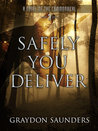 Safely You Deliver (Commonweal #3) - Graydon Saunders