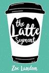 The Latte Segment