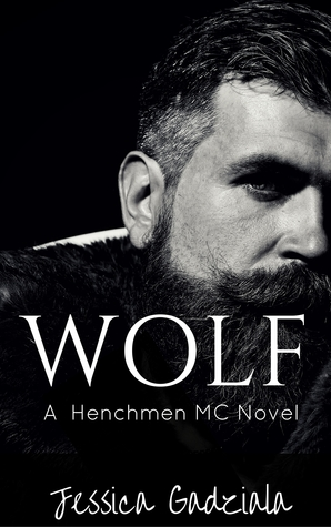 Wolf(The Henchmen MC 3)