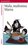 Mala, malísima Marta