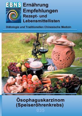 Ernährung bei Speiseröhrenkrebs: Diätetik - Gastrointestinaltrakt - Mundhöhle und Speiseröhre - Ösophaguskarzinom