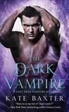 The Dark Vampire (Last True Vampire, #3)