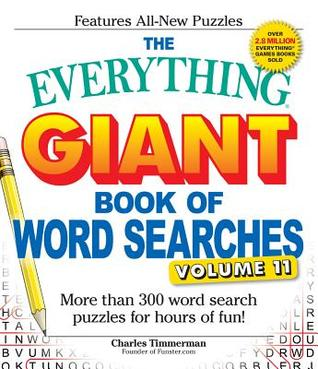 The Everything Giant Book of Word Searches, Volume 11: More Than 300 Word Search Puzzles for Hours of Fun!
