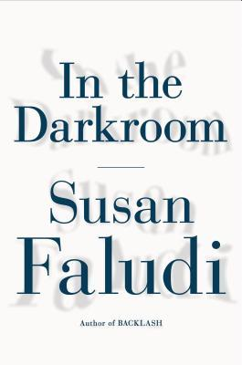 Ebook In the Darkroom by Susan Faludi PDF!