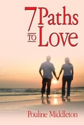 7 Paths to Love