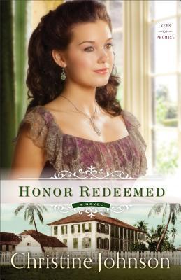 Honor Redeemed (Keys of Promise, #2)