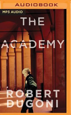 The academy by Robert Dugoni