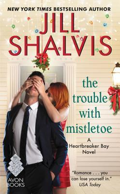 Book Review: The Trouble with Mistletoe by Jill Shalvis