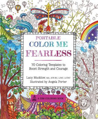 Portable Color Me Fearless: 70 Coloring Templates to Boost Strength and Courage